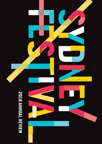 Sydney Festival 2018 Annual Review by Sydney Festival - issuu