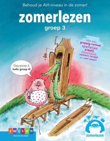Zomerlezen Voor Groep 3 By Uitgeverij Zwijsen Issuu