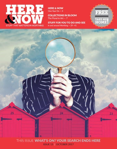 Here & Now Issue 13 |October 2017 by hereandnowmag - issuu