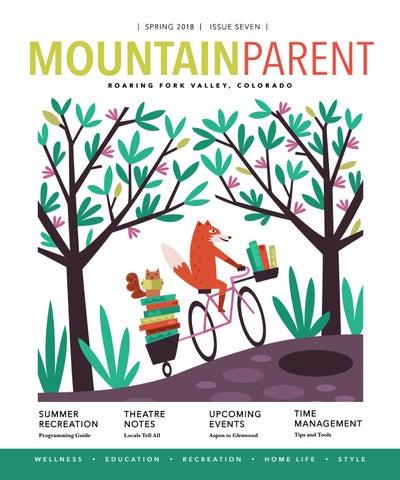 Mountain Parent Magazine April 2018 By