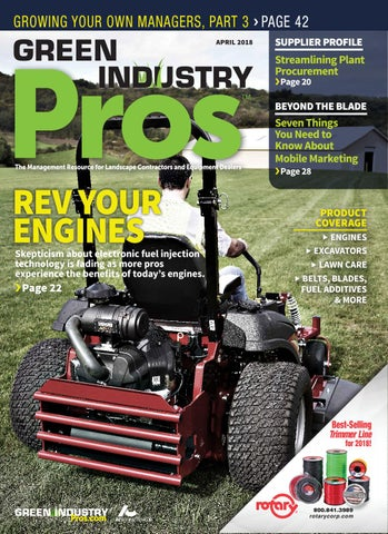 Green Industry Pros April 2018 by GreenIndustryPros com - issuu