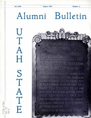 The Utah State Alumni Bulletin, Vol  23 No  4, August 1946 by USU