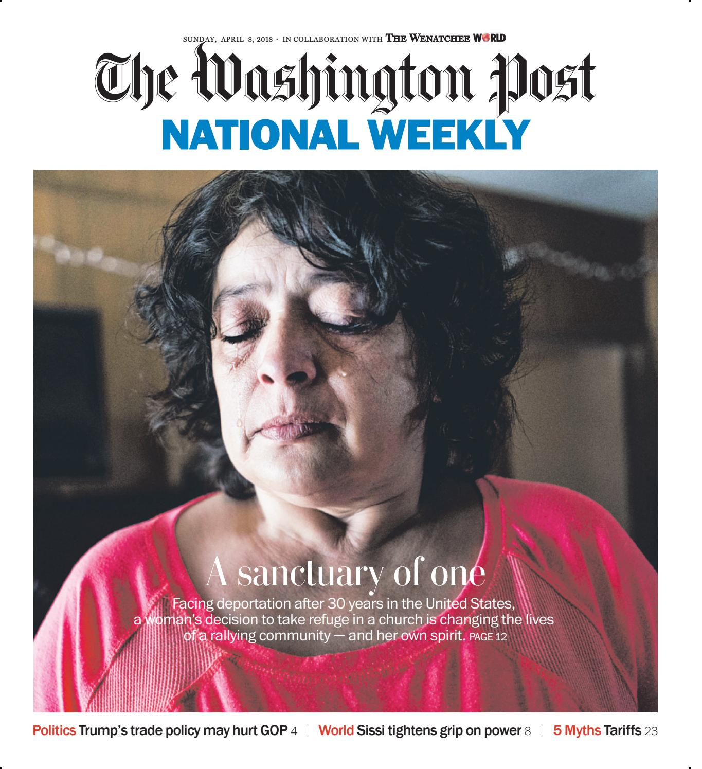 The Washington Post National Weekly April 8 2018 By The Wenatchee