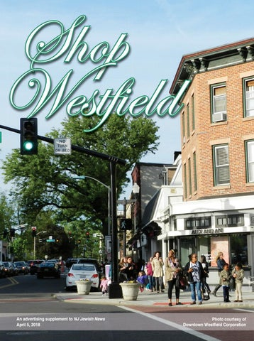 Shop Westfield Spring 2018 by New Jersey Jewish News - issuu