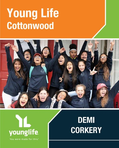 Young Life Cottonwood — Demi Corkery by Young Life - issuu