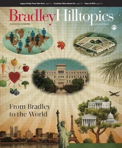 Bradley Hilltopics   Fall 2014 By Bradley University   Issuu