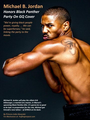 "83a70653449 Michael B. Jordan Honors Black Panther Party On GQ Cover ""We're giving  black people power, royalty. ... We can be superheroes,"" he said, linking  the party ..."