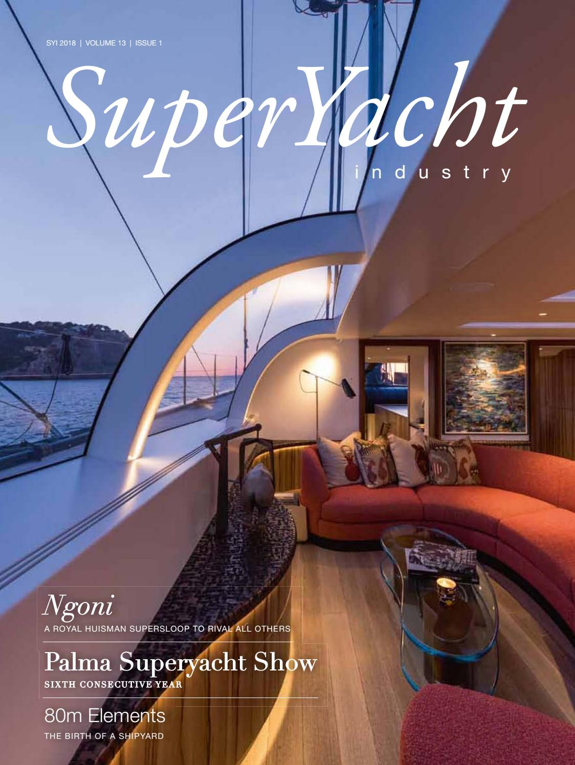 a i s spectacular september interior design s hall interior design pr SuperYacht Industry 2018 Issue 1 by Yellow u0026 Finch Publishers - issuu