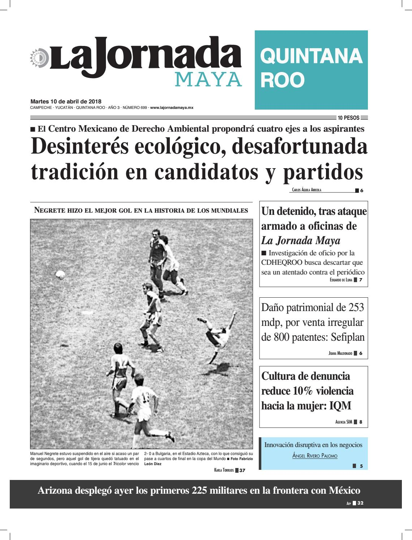 La jornada maya · martes 10 de abril de 2018 by La Jornada Maya - issuu
