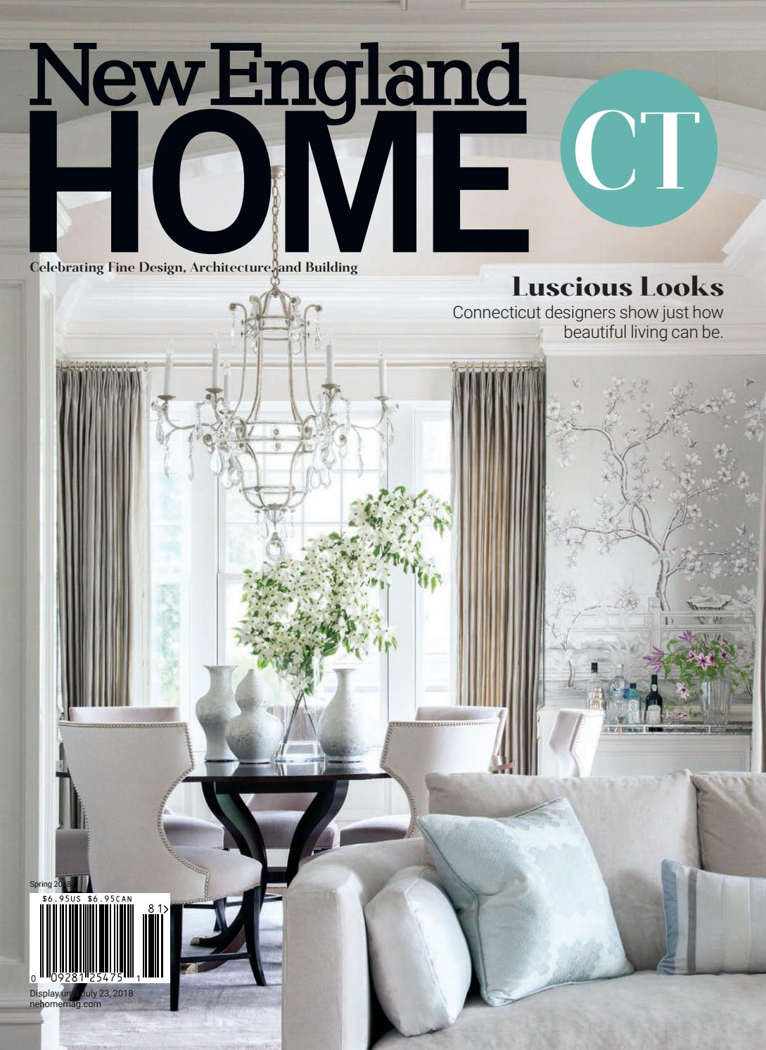New england home connecticut spring 2018 by new england home magazine llc issuu