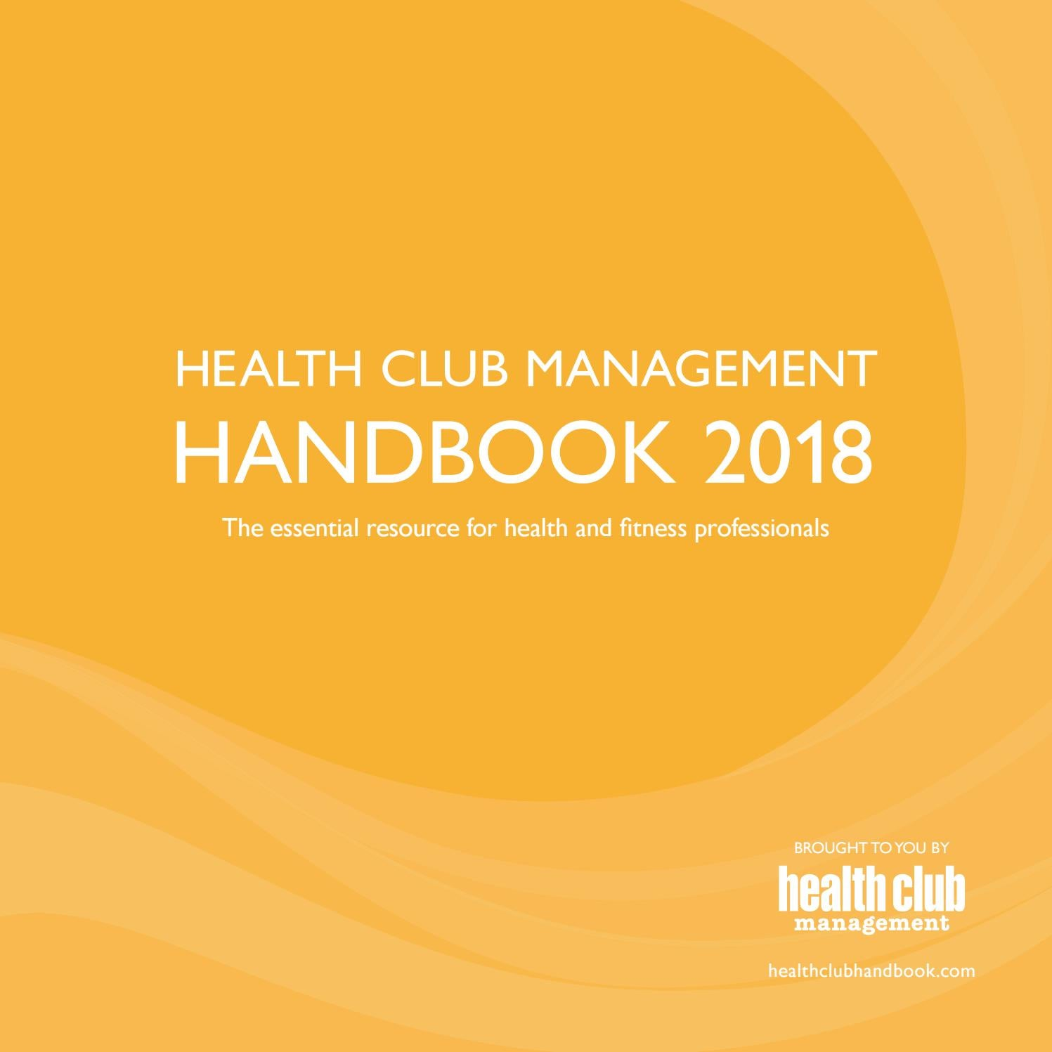 Health Club Management Handbook 2018 by Leisure Media - issuu