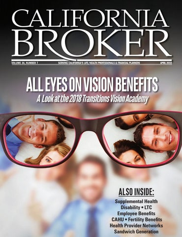 5189456c64 California Broker April 2018 by California Broker Magazine - issuu