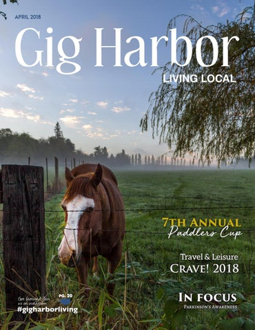 April 2018 Gig Harbor Living Local
