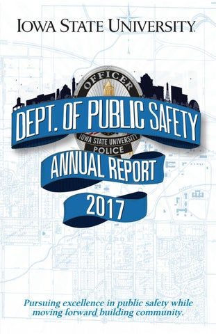 Iowa State University Department of Public Safety Annual Report 2017