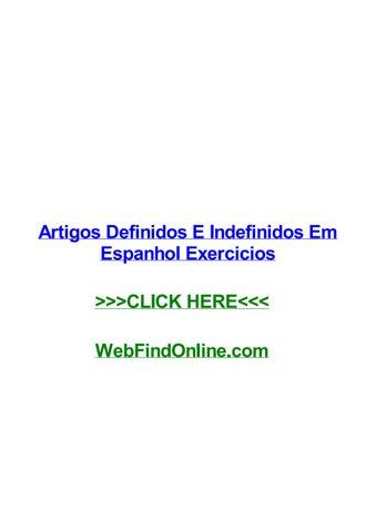 artigos definidos e indefinidos em espanhol exercicios by ericaypmwartigos definidos e indefinidos em espanhol exercicios artigos definidos e indefinidos em espanhol exercicios lewisville para que serve o exame de