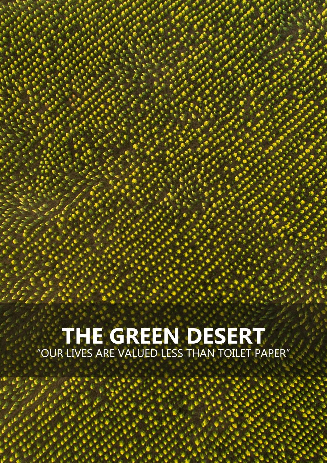 The Green Desert Our Lives Are Valued Less Than Toilet Paper By Lag Norge Issuu