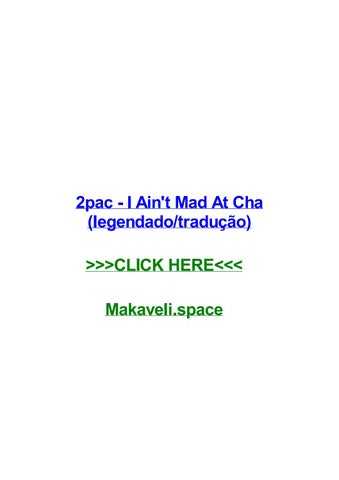 2pac i aint mad at cha legendadotraduo 2pac i aint mad at cha legendadotraduo leland elvis presley elvis golden records my baby left me - Mad Bewerbung