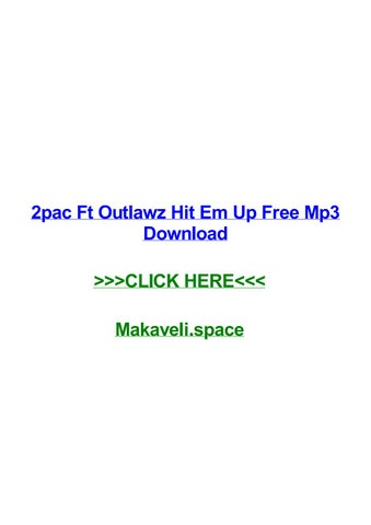 2pac ft outlawz hit em up free mp3 download by brandonewoeo