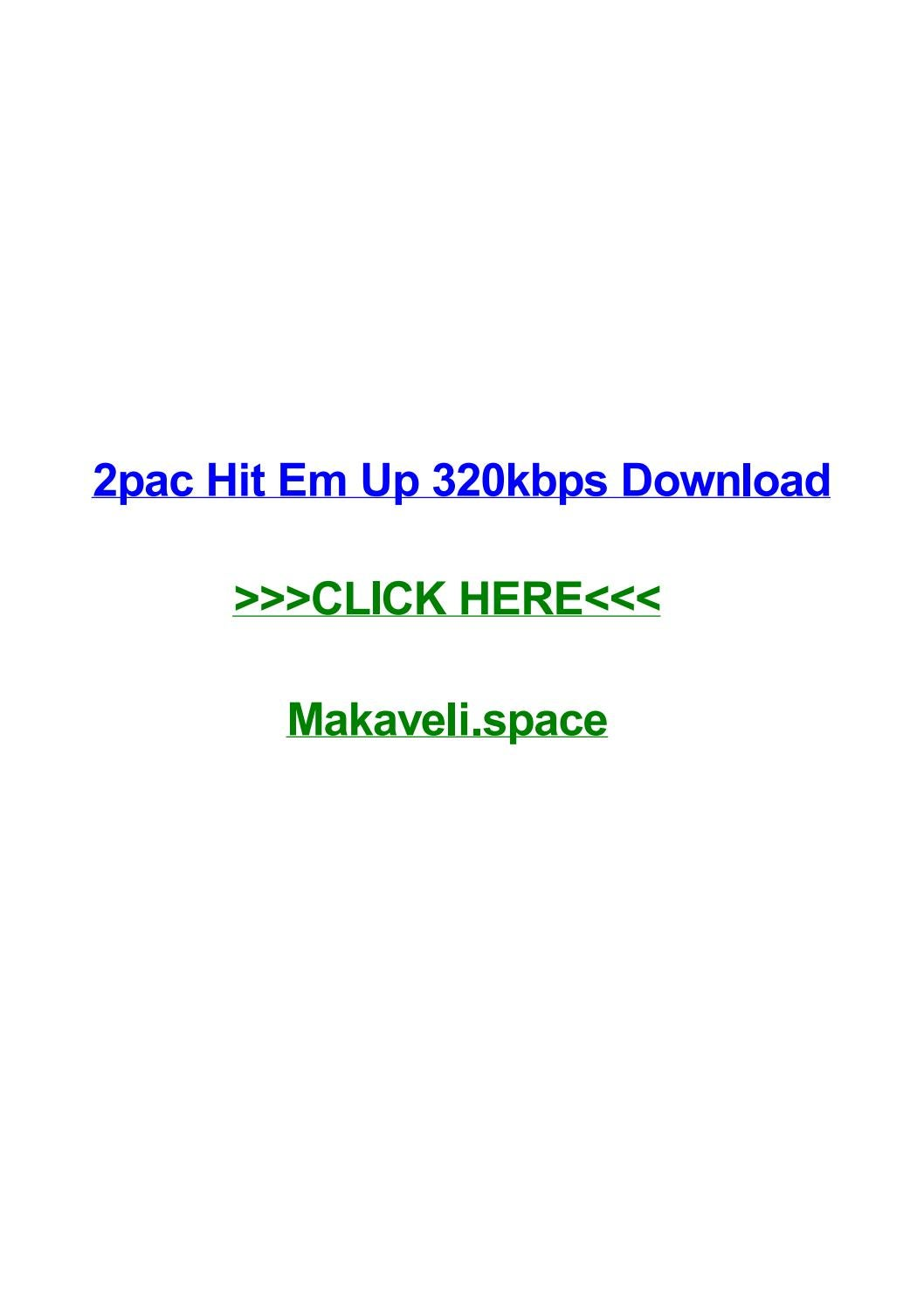 2pac hit em up 320kbps download by stacymsqb - issuu