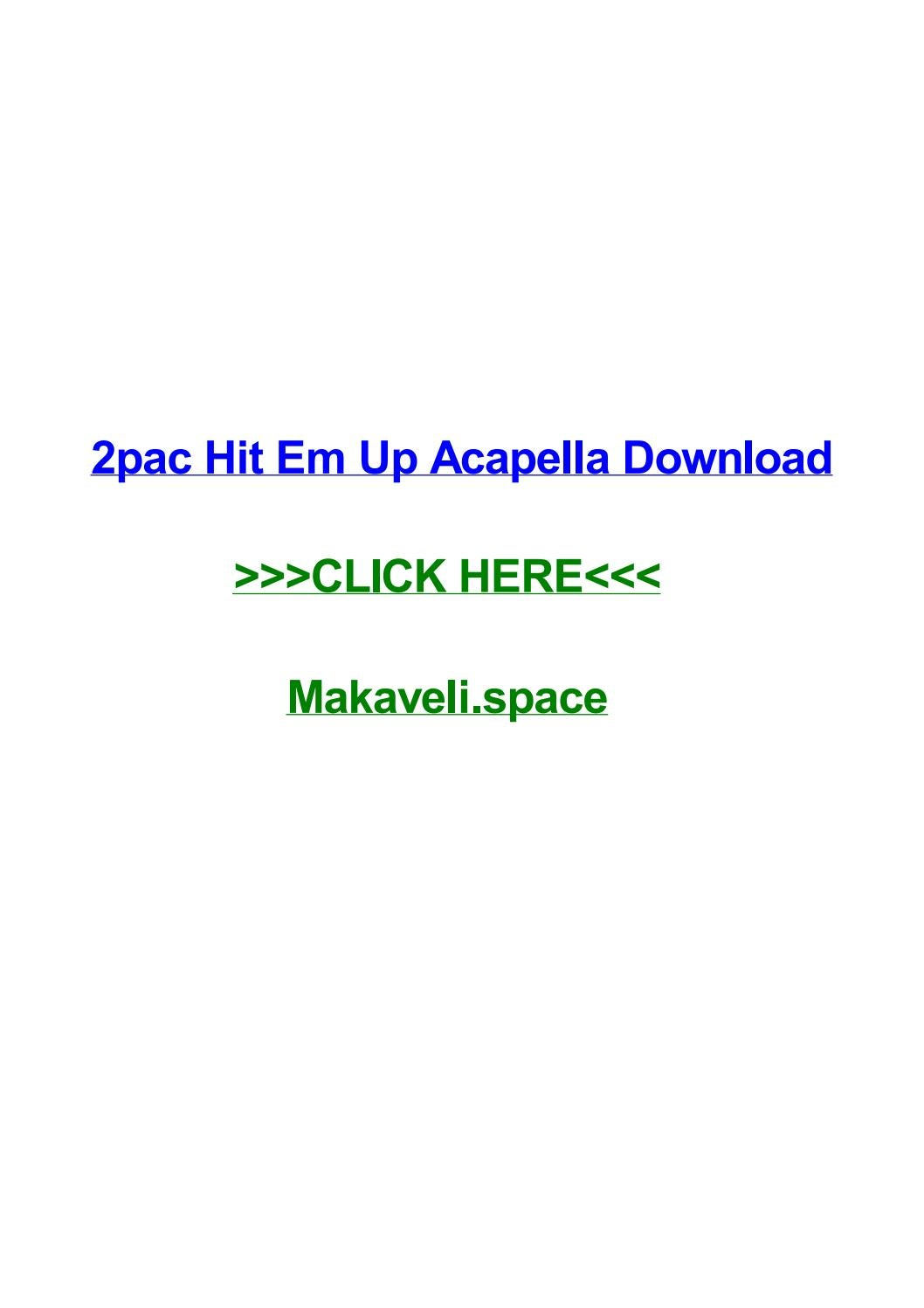 2pac hit em up acapella download by ericcwwbs - issuu