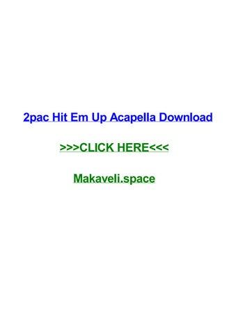 2pac hit em up acapella download by ericcwwbs - issuu