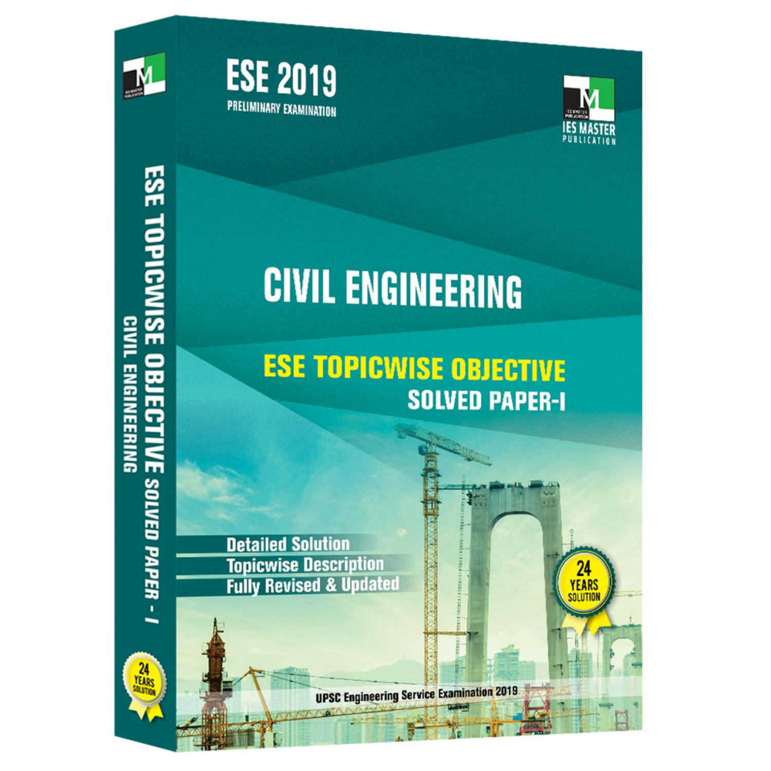 Ese 2019 civil engineering ese topicwise objective solved paper 1 by