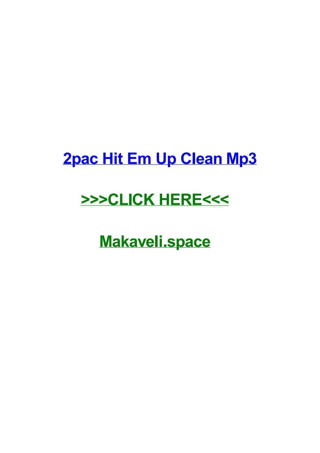 2pac hit em up clean mp3 by tonyaajril - issuu