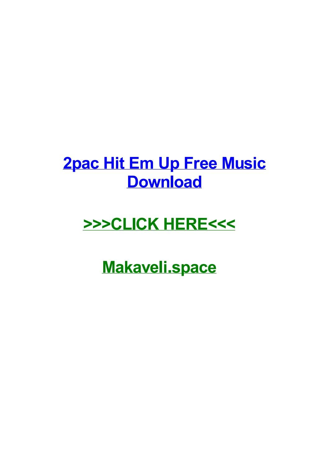 2pac hit em up free music download by sharonctym issuu.