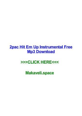 2pac hit em up instrumental free mp3 download by cherylnusd