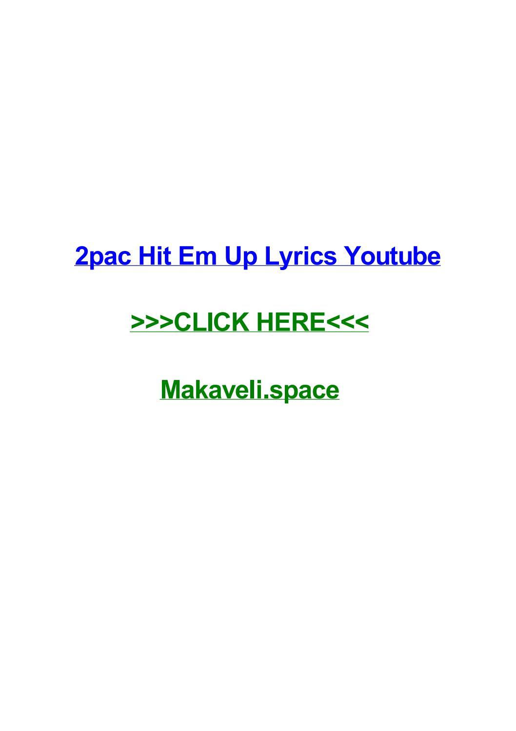 2pac hit em up lyrics youtube by daniellentou - issuu