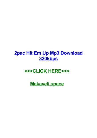 2pac hit em up mp3 download 320kbps by timothyrdcax - issuu