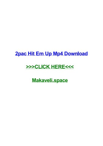 2pac Hit Em Up Mp4 Download By Rochelleqdmh Issuu