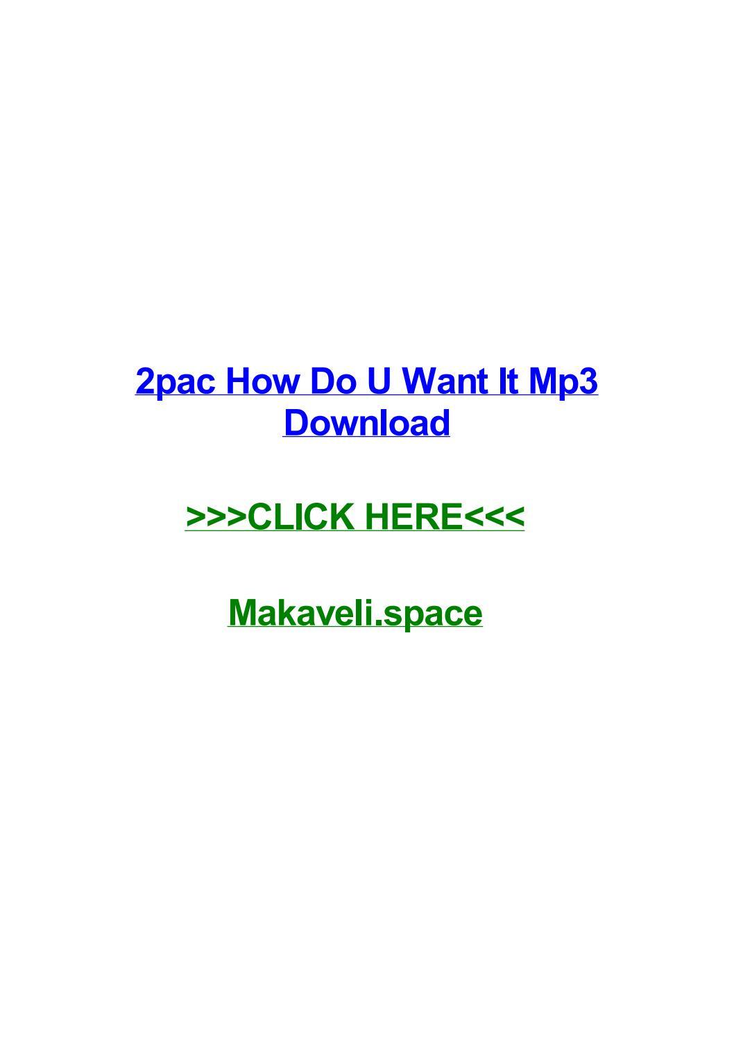 2pac how do u want it mp3 download by chadqlbbu - issuu