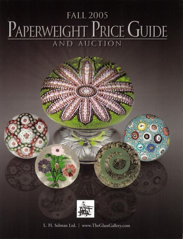 b381c4b0e3e L.H. Selman Ltd. s Fall 2005 Paperweight Price Guide   Auction