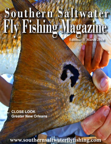 3d8965523062b Southern Saltwater Fly Fishing Magazine Spring 2018 by Southern ...