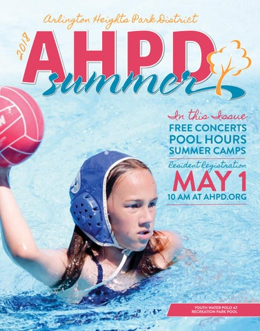 4c034a3c6b1c AHPD Summer 2018 Program Guide by Arlington Heights Park District ...