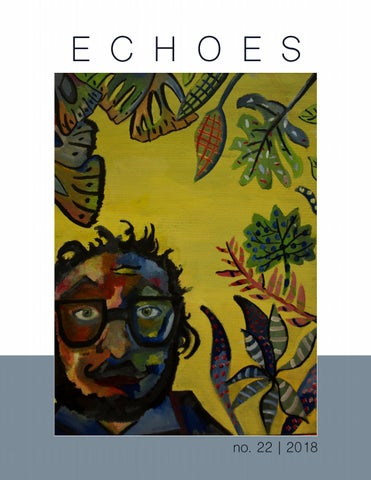 Echoes Literary Magazine 2018 Vol 22 by Echoes Literary Magazine - issuu