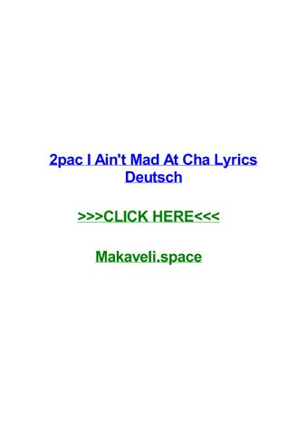 2pac i aint mad at cha lyrics deutsch 2pac i aint mad at cha lyrics deutsch scott township 2pac troublesome lyrics abba padre jesus adrian romero last - Mad Bewerbung