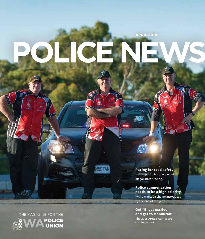 WAPU Police News April 2018 by WA Police Union - issuu