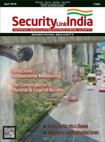 SecurityLink India Magazine April 2018 by Security Link
