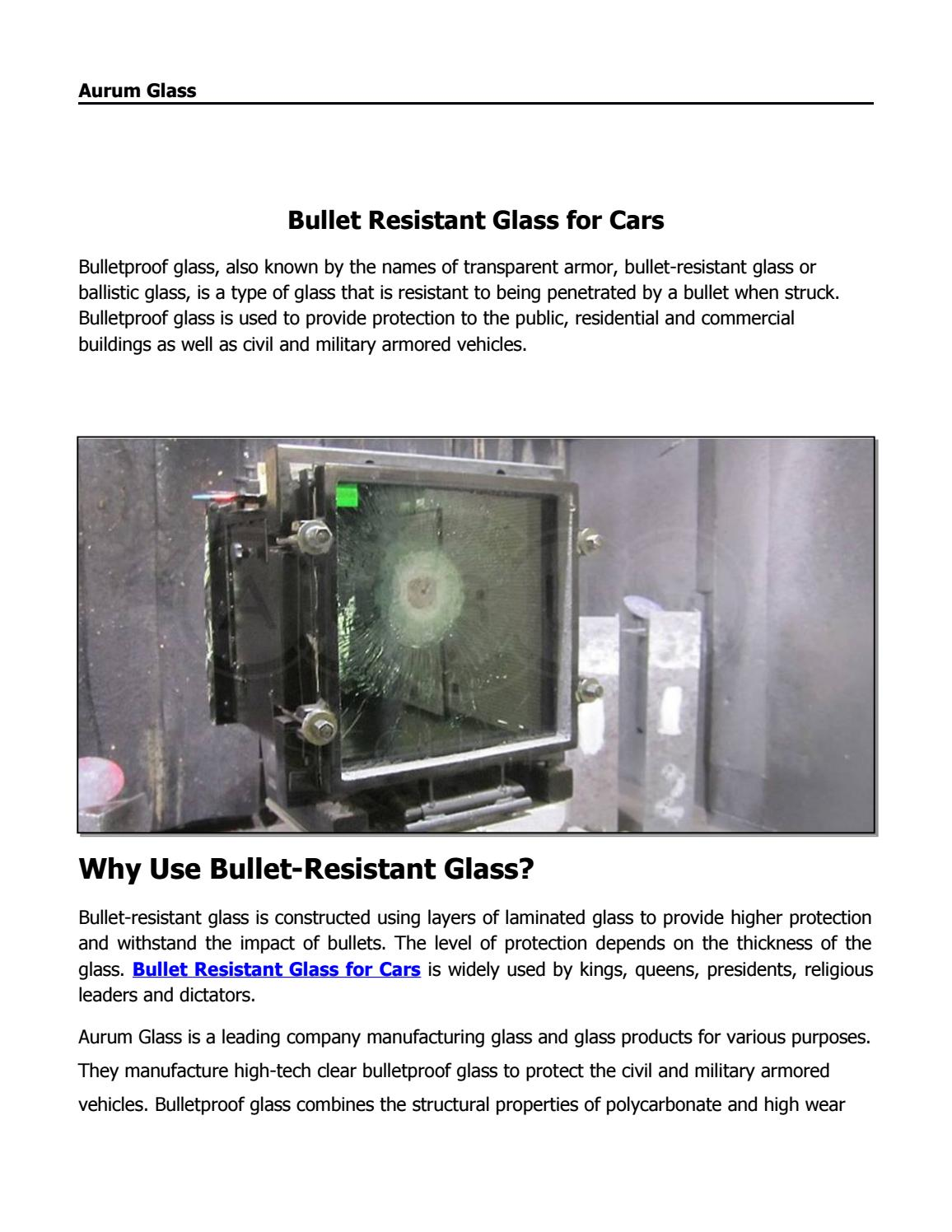 Bullet Resistant Glass for Cars by Aurum Glass - issuu