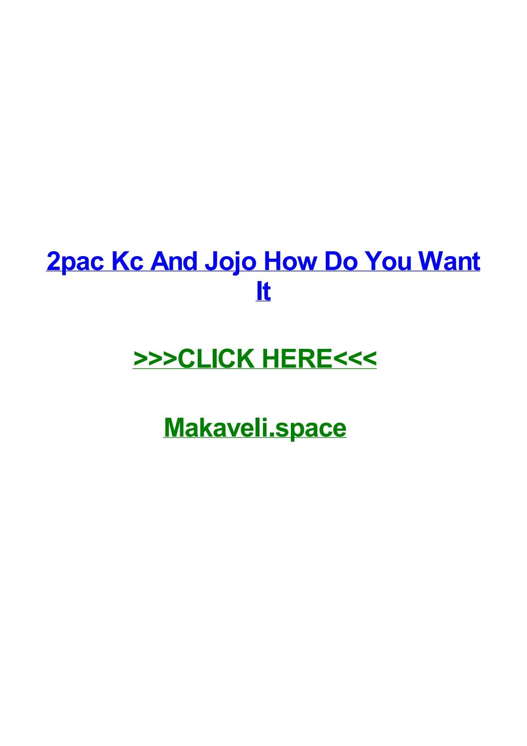 2pac kc and jojo how do you want it by yvonneboid - issuu