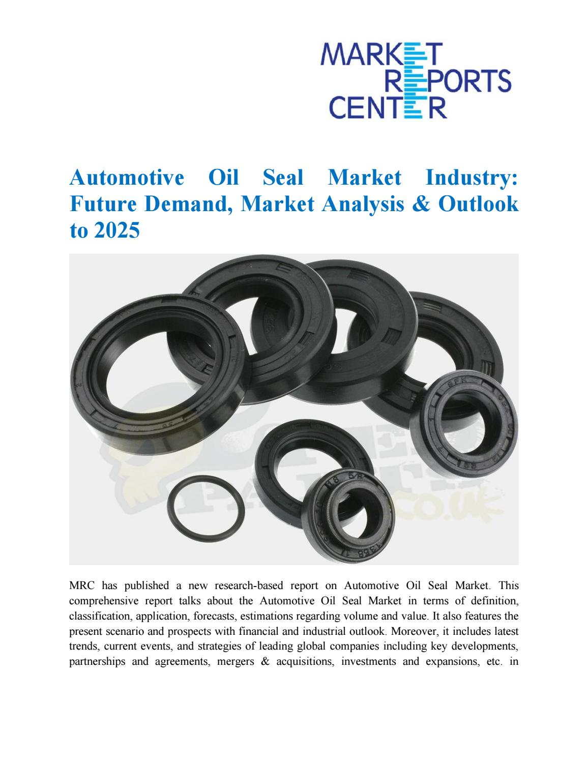 Automotive Oil Seal Market Industry: Future Demand, Market Analysis