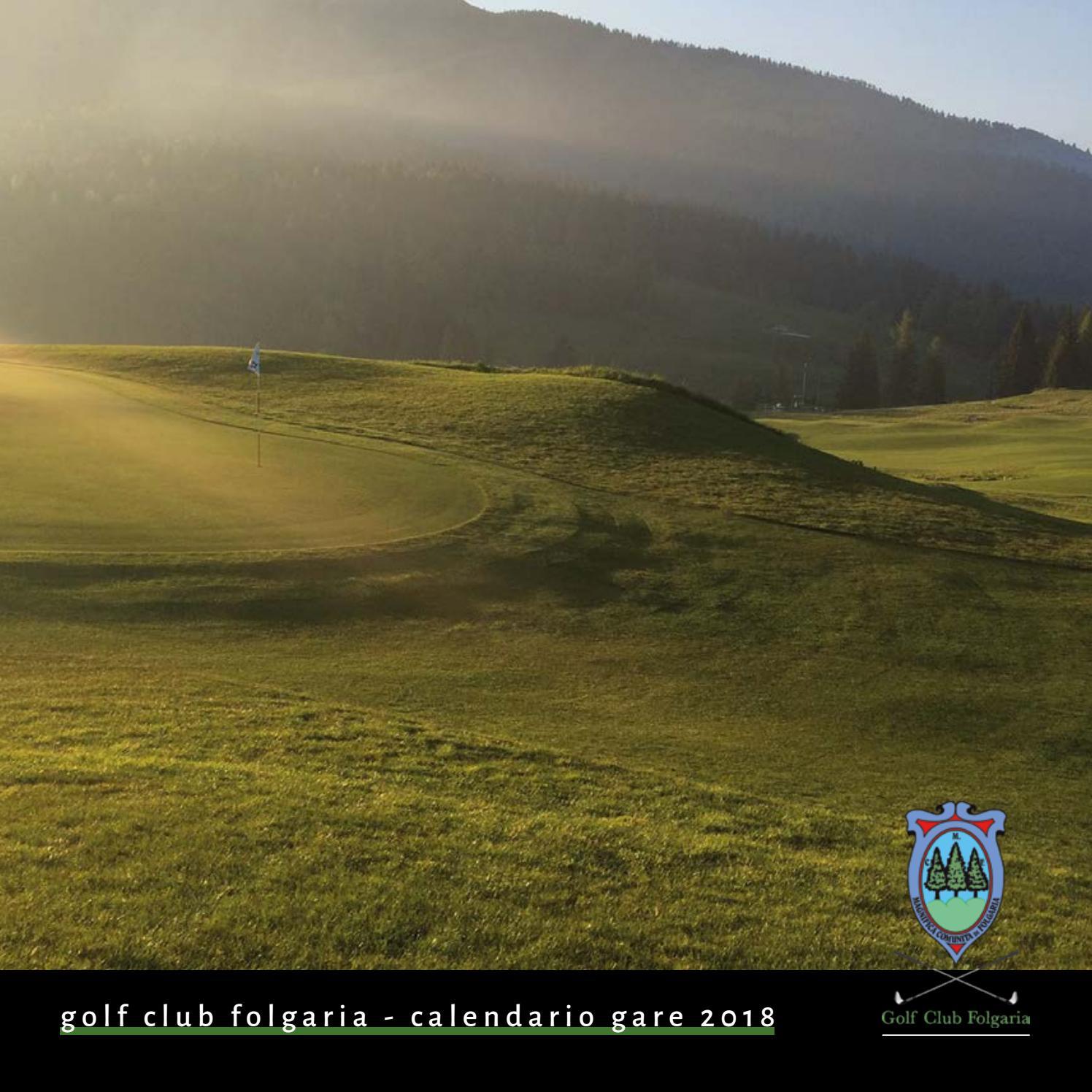 Acaya Golf Club Calendario Gare.Golf Club Folgaria Calendario Gara 2018 By Alpe Cimbra Issuu
