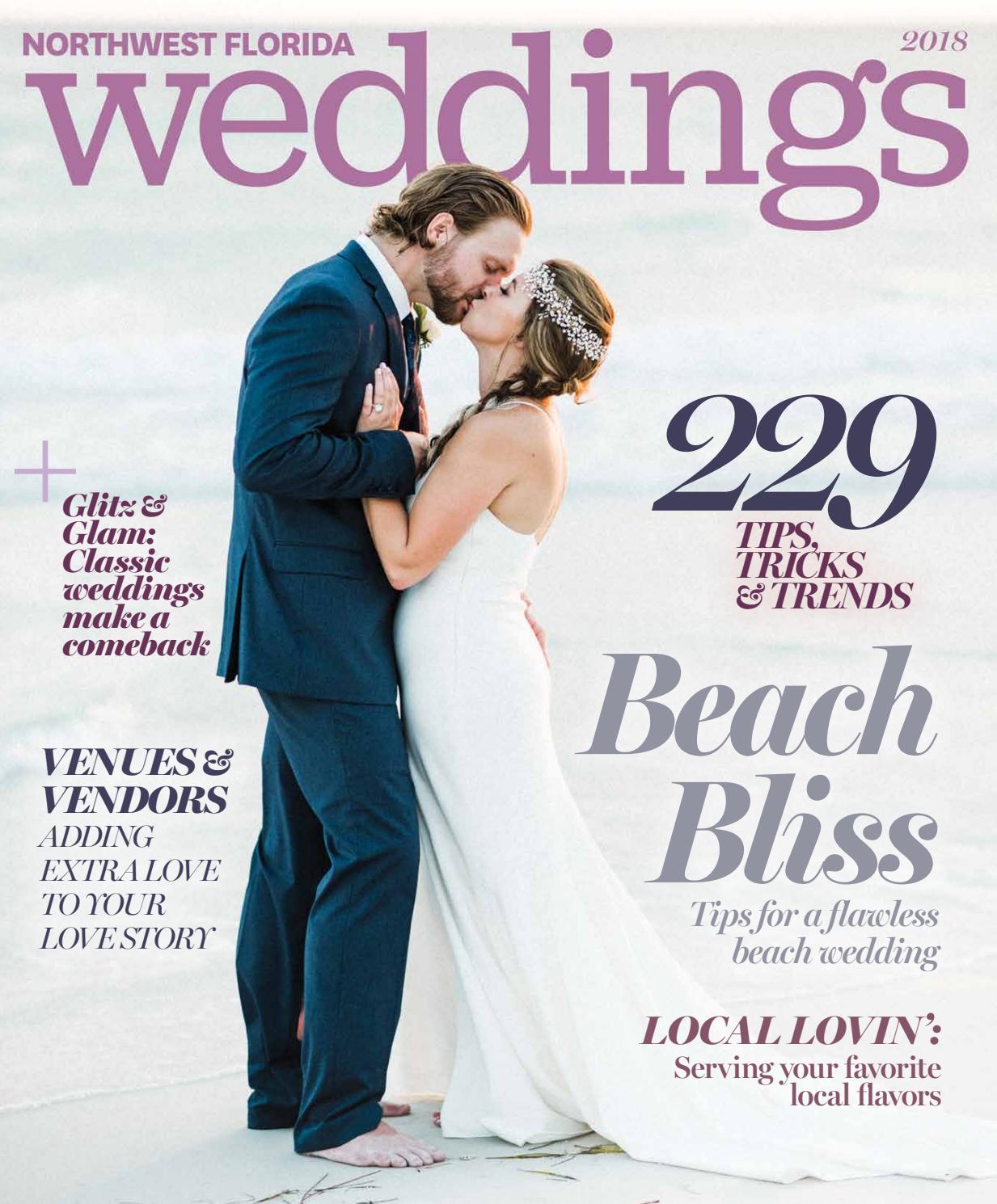 2018 Northwest Florida Weddings Magazine By Rowland Publishing