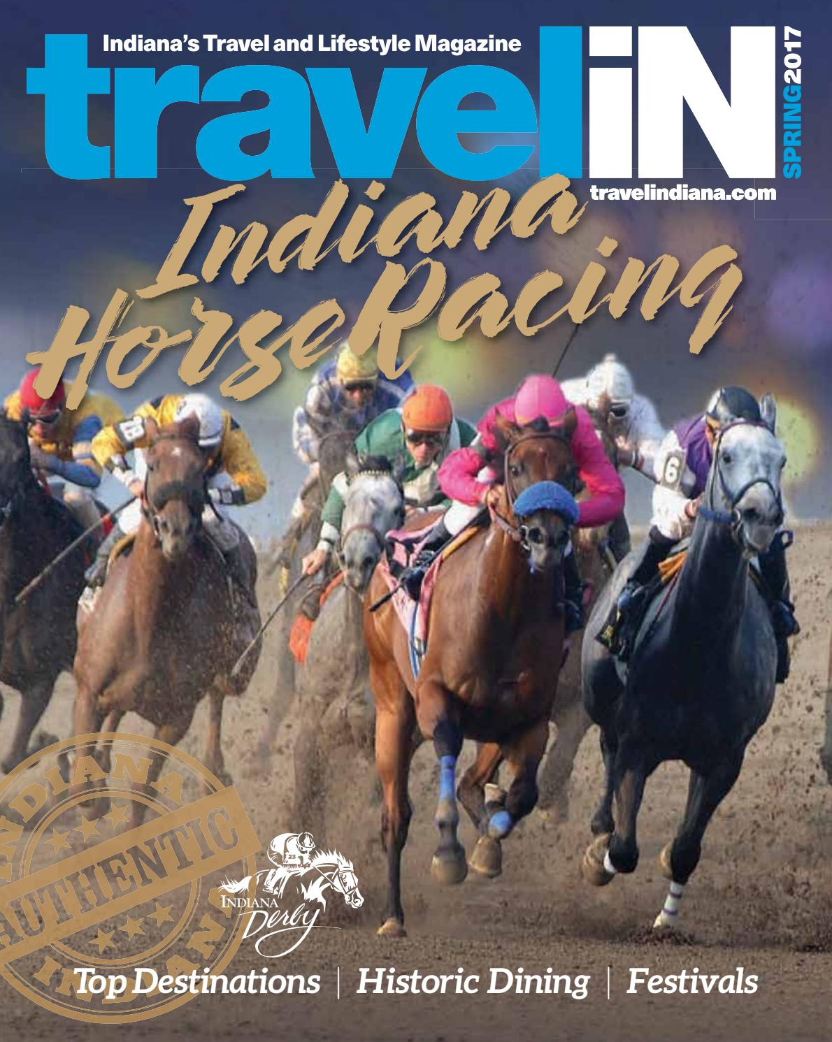 6454628ef28d Travel Indiana Spring Issue 2017 by travelindiana.com - issuu