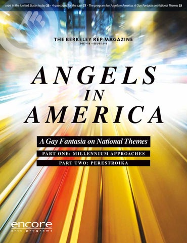 Berkeley Rep Angels In America By Berkeley Repertory Theatre Issuu