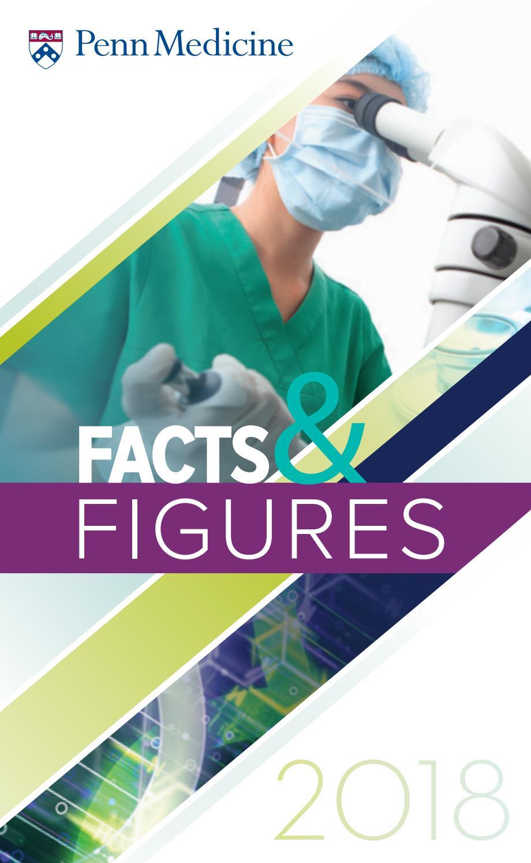 Facts & Figures 2018   Penn Medicine by Penn Medicine - issuu