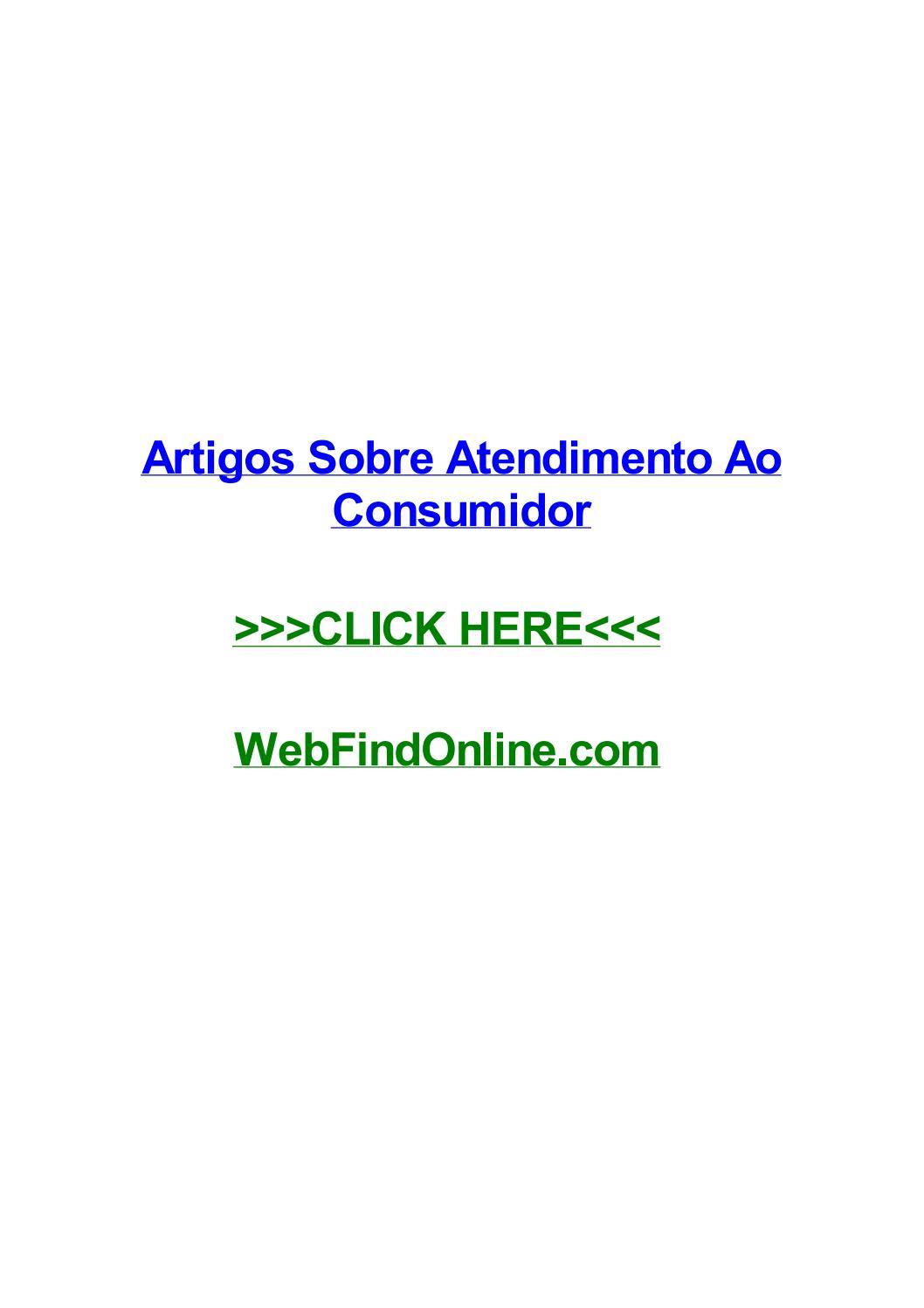 9ee6a0e23d21a Artigos sobre atendimento ao consumidor by carissavbig - issuu