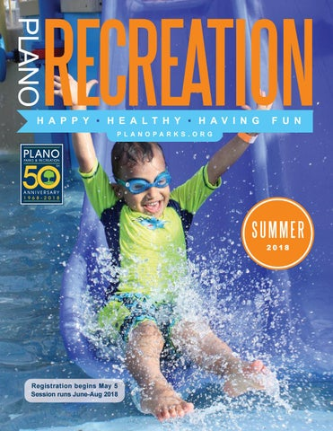 8959508f9ae96 Summer 2018 Plano Parks and Recreation Catalog by Plano Parks and ...